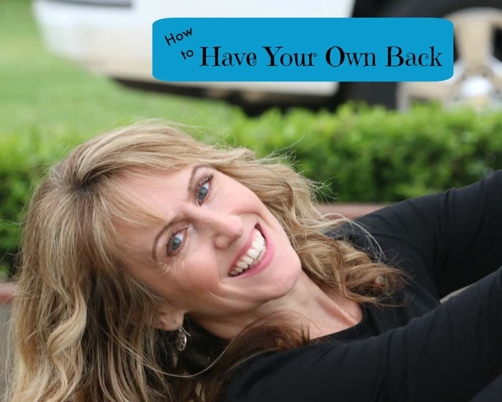 How to Have Your Own Back: An Essential Skill for Mental Health